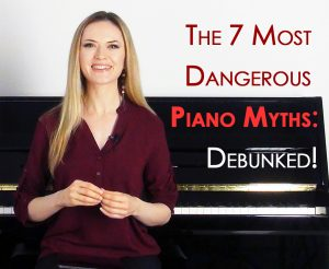 PianoCareerAcademy.com. The 7 Most Dangerous Piano Myths – Debunked!